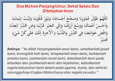 Setiap insan niscaya mengiginkan umur yang panjang Bacaan Doa Mohon Panjang Umur, Sehat Selalu Dan Ditetapkan Iman