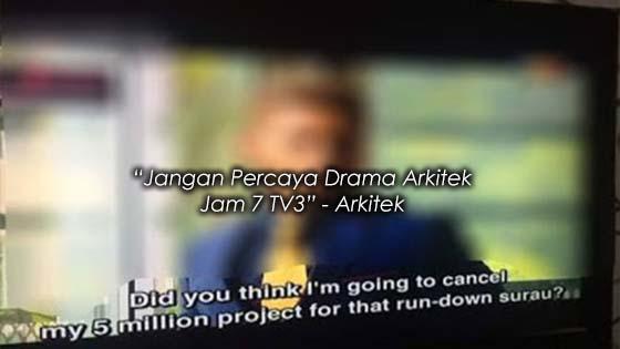 Arkitek Dedah 'Sandiwara' Drama Arkitek Jam 7 TV3