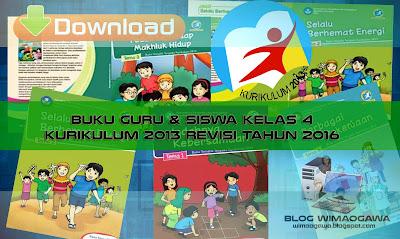 Buku Guru dan Buku Siswa Kelas 4 Kurikulum 2013 Revisi Tahun 2016