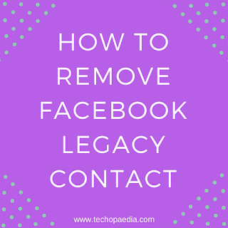 How to remove Facebook Legacy Contact