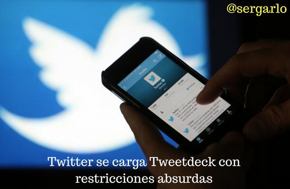 Twitter, tweetdeck, herramienta, restricciones, redes sociales, social media
