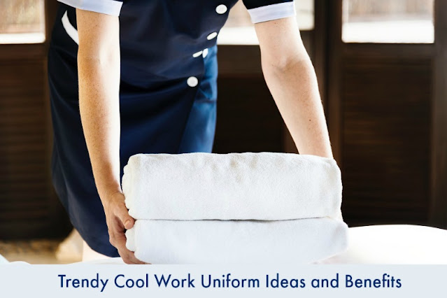 Trendy Cool Work Uniform Ideas and Benefits
