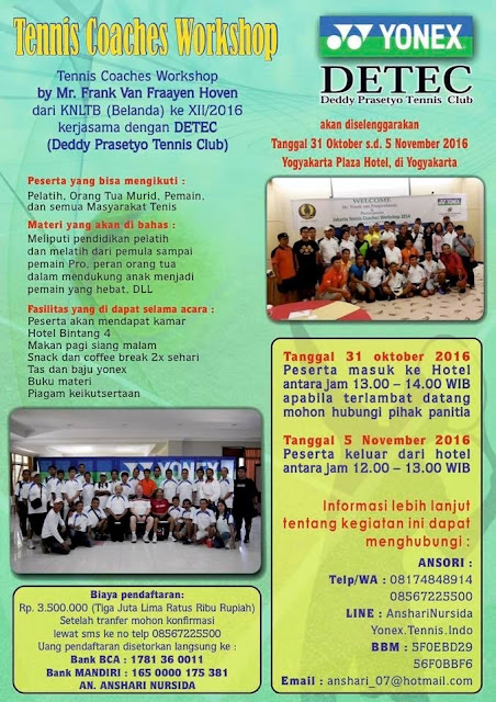 Jakarta Tennis Coaches Workshop by Mr. Frank van Fraayen Hoven dari KNLTB (Belanda) ke XII/2016
