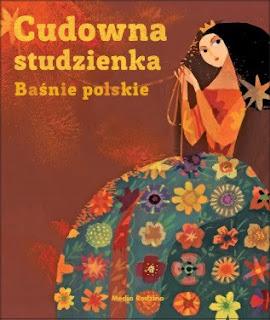 """""""Cudowna Studzienka"""" Joanna Papuzińska  - recenzja"""