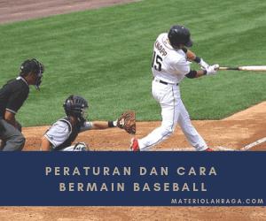 Peraturan Baseball Lengkap dan Cara Bermain Baseball/Bisbol