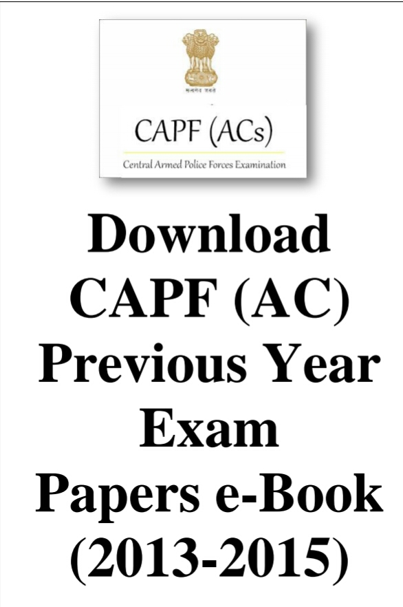 CAPF (AC) PREVIOUS YEAR EXAM PAPERS