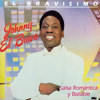 EL BRAVISIMO - JOHNNY EL BRAVO (1988)