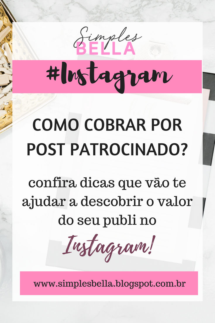 Como cobrar por post patrocinado no Instagram?