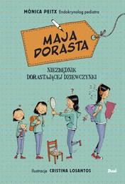 http://lubimyczytac.pl/ksiazka/4849237/maja-dorasta-niezbednik-dorastajacej-dziewczynki