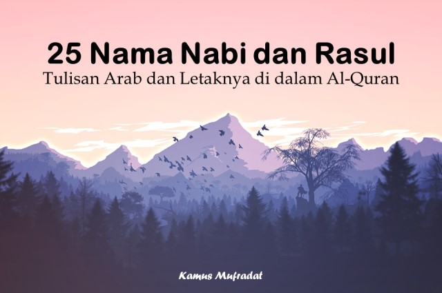 Daftar 25 Nama Nabi Dan Rasul Dalam Bahasa Arab Letaknya