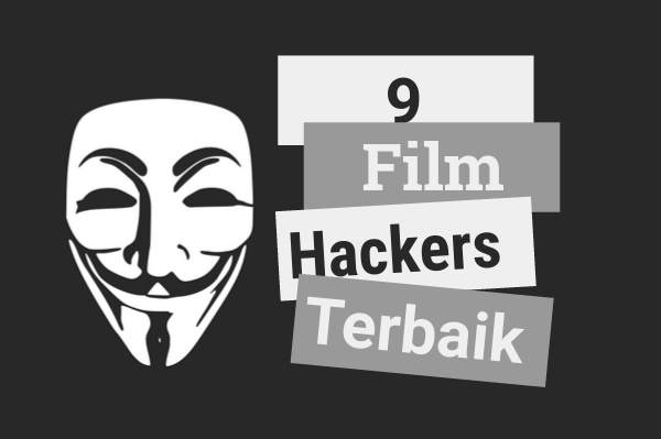 Anak RPL ingin jadi hacker ? Tonton 9 film hacking ini dulu.   iosinotes.blogspot.com