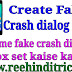 Mobile app me fake crash dialog box set kaise kare