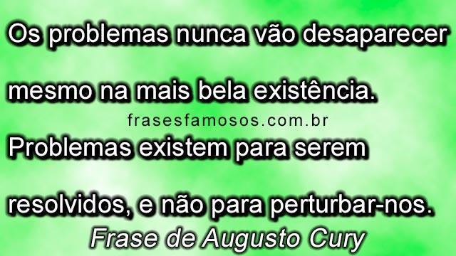 Frase de Augusto Cury