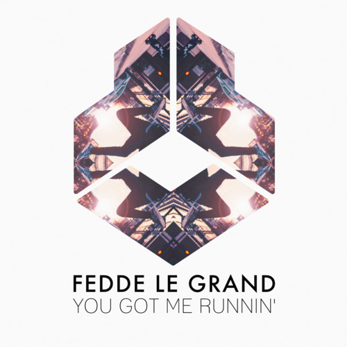 Fedde Le Grand Drops 'You Got Me Runnin''