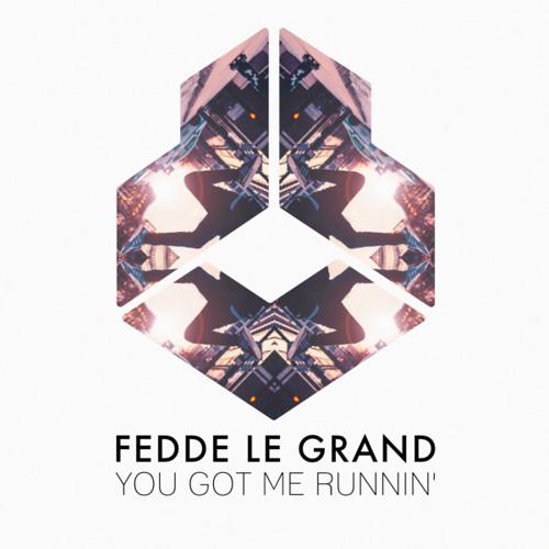 Fedde Le Grand Drops 'You Got Me Runnin''