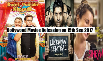Bollywood Movies Releasing on 15th Sep 2017