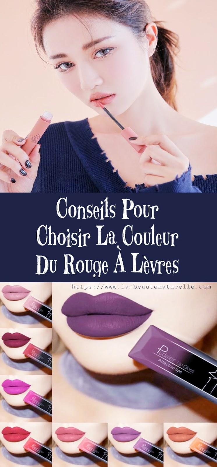 Conseils Pour Choisir La Couleur Du Rouge À Lèvres