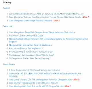 sitemap bertujuan untuk mempermudah pengunjung untuk mencari judul yang dia cari di blog kalian dengan mudah tanpa menscrool kebawah postingan kalian