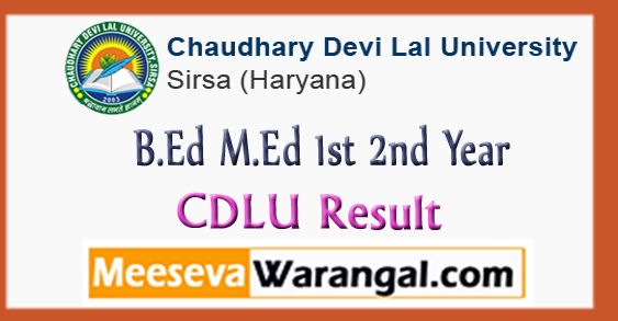 CDLU Chaudhary Devi Lal University B.Ed M.Ed 1st 2nd Year Result 2017