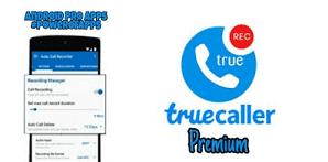 Truecaller Premium v10.15.6 APK latest تحميل تروكولر بريميوم مع خاصية تسجيل المالكات واضافة خاصية التحديث التلقائى الجديده لقائمة الارقام المزعجه لاصحاب الإصدار البريميوم فقط Call Recorder + Spam Auto Update + AdFree