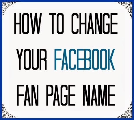 how-to-change-your-facebook-fan-page-name
