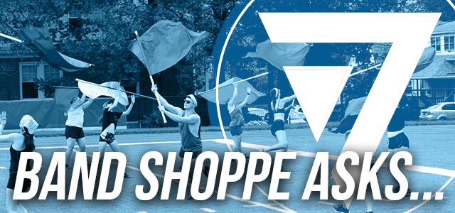 Band Shoppe Asks...