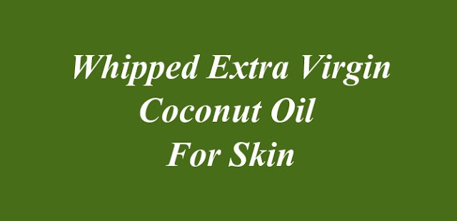 Whipped Extra Virgin Coconut Oil