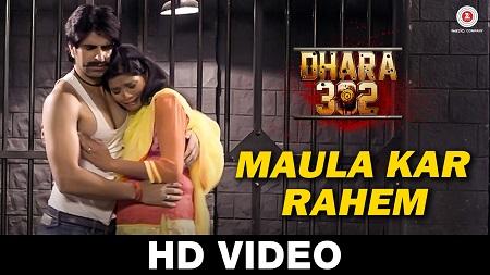 Maula Kar Rahem Dhara 302 Javed Ali New Indian Songs 2016 Rufy Khan and Dipti Dhotre