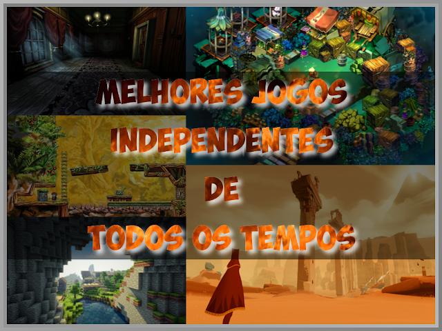 Top 5 melhores jogos independentes