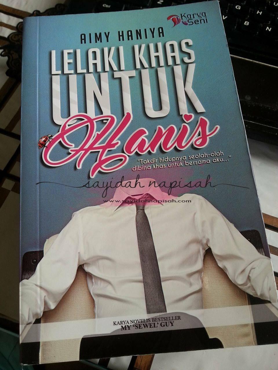 Review NOVEL LELAKI KHAS UNTUK Hanis - AIMY HANIYA