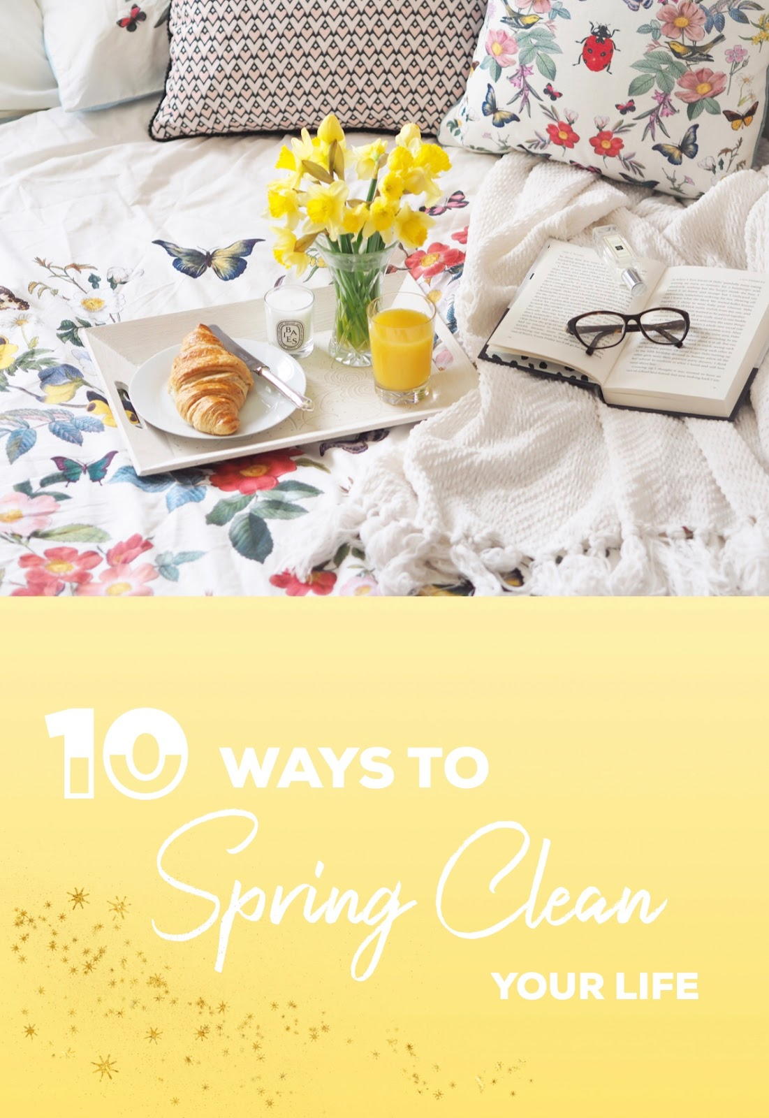 10 Ways To Spring Clean Your Life, Pinterest Image, Pin It, Pinterest Lifestyle, Pinterest Life Hacks, UK Blogger, Lifestyle Blogger, Homeware, Lifestyle Tips, Spring Inspiration, Oasis Fashion, Oasis Homeware, Interior Inspiration, Interior Ideas