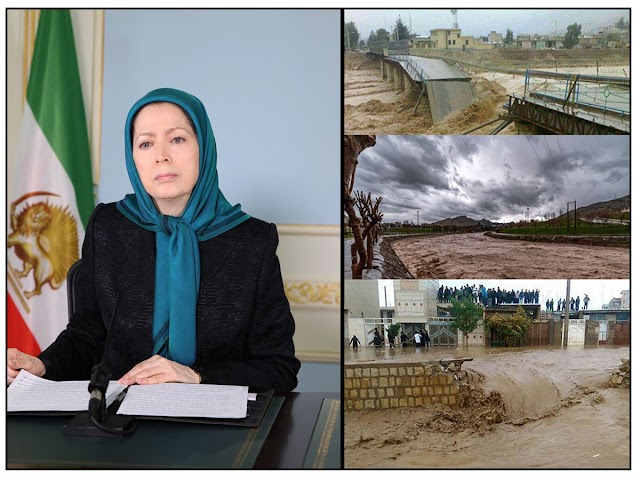 Maryam Rajavi described the devastating flood and its victims and huge losses as a national catastrophe