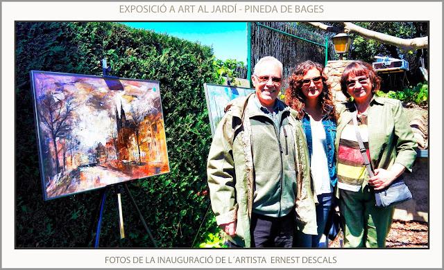 ART AL JARDÍ-INAUGURACIÓ-EXPOSICIÓ-PINTURA-FOTOS-VISITES-PINTURES-PINEDA DE BAGES-MANRESA-ARTISTA-PINTOR-ERNEST DESCALS-