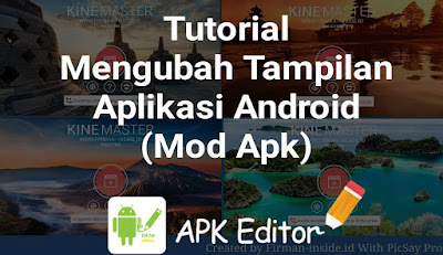 Tutorial Mengganti Gambar Background Pada Aplikasi Android (Mod Aplikasi Kinemaster)