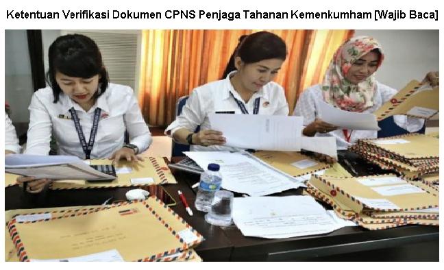 Ketentuan Ukur Tinggi dan Verifikasi Dokumen CPNS Penjaga Tahanan Kemenkumham [Wajib Baca]