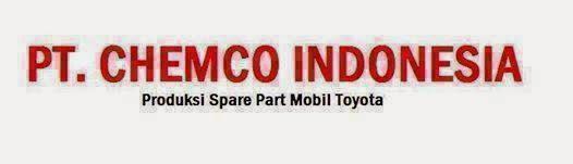 Info Loker PT. CHEMCO INDONESIA Terbaru Mei 2015