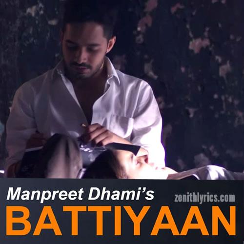Battiyaan - Manpreet Dhami