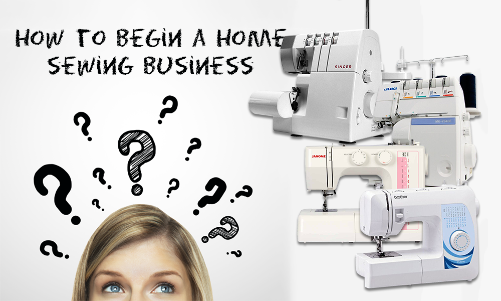 how to begin a home sewing business