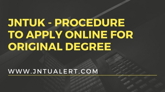 JNTUK Original Degree - Procedure to Apply Online for Tatkal and Normal OD