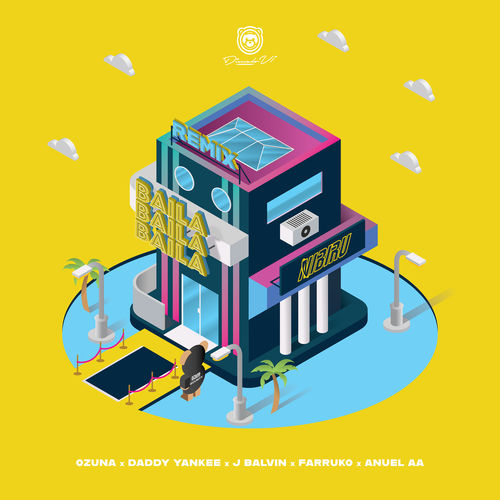 Ozuna - Baila Baila Baila (Remix) [feat. Daddy Yankee, J Balvin, Farruko, Anuel AA] - Single [iTunes Plus AAC M4A]