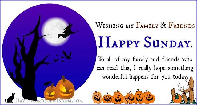 Daveswordsofwisdom.com: Wishing You A Happy Sunday