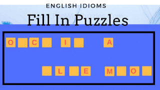 Fill in Blanks to get an English idiom or phrase