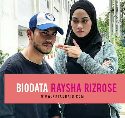 Biodata Raysha Rizrose