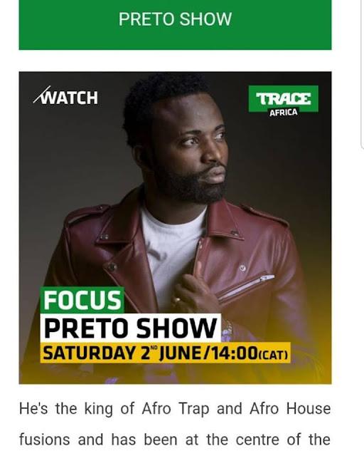 Preto Show reconhecido como o rei do Afro House e Afro Trap pelo canal de música Trace Africa - MamboNews