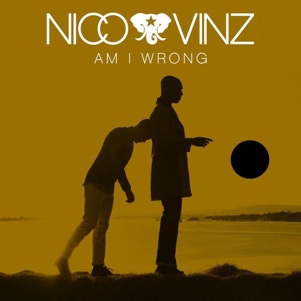 Nico & Vinz - Am I Wrong - Single Cover