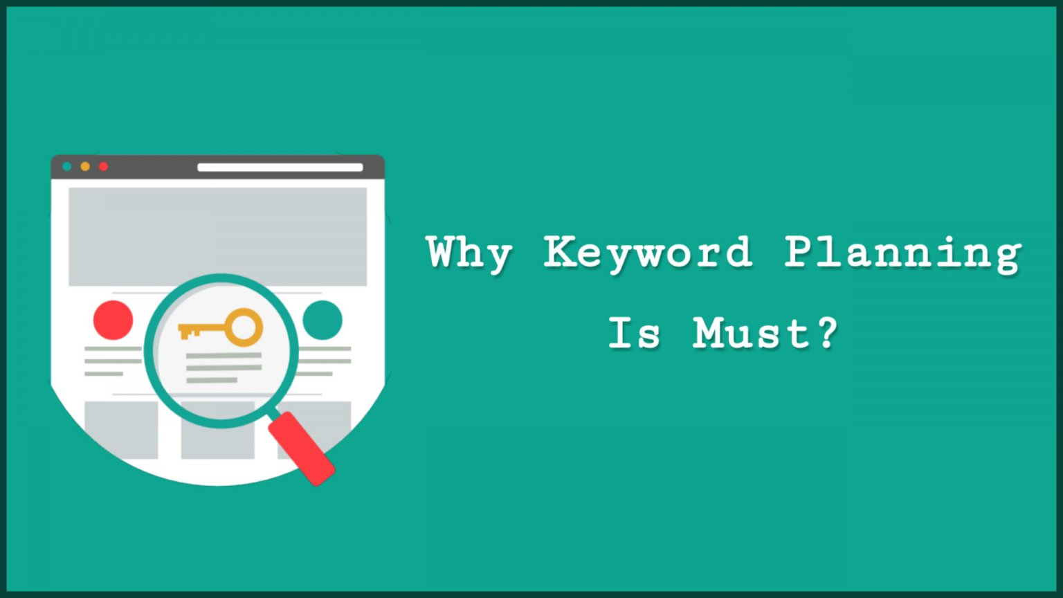 Why-keyword-planning-is-must
