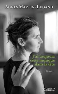 Couverture de J'ai toujours cette musique dans la tête, Agnès Martin-Lugand