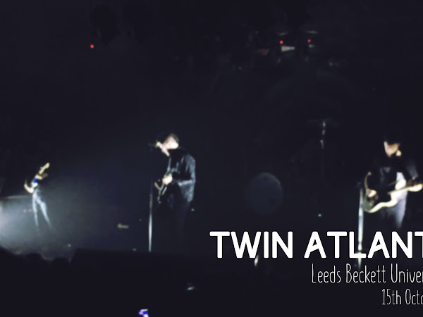 LIVE REVIEW: TWIN ATLANTIC @ LEEDS BECKETT SU // 15TH OCTOBER 2016