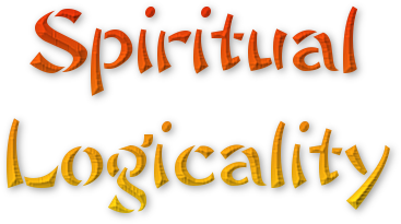 Spiritual Logicality - Read Great Spiritual Articles at Single Website