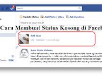 Cara Membuat Status Kosong di Facebook